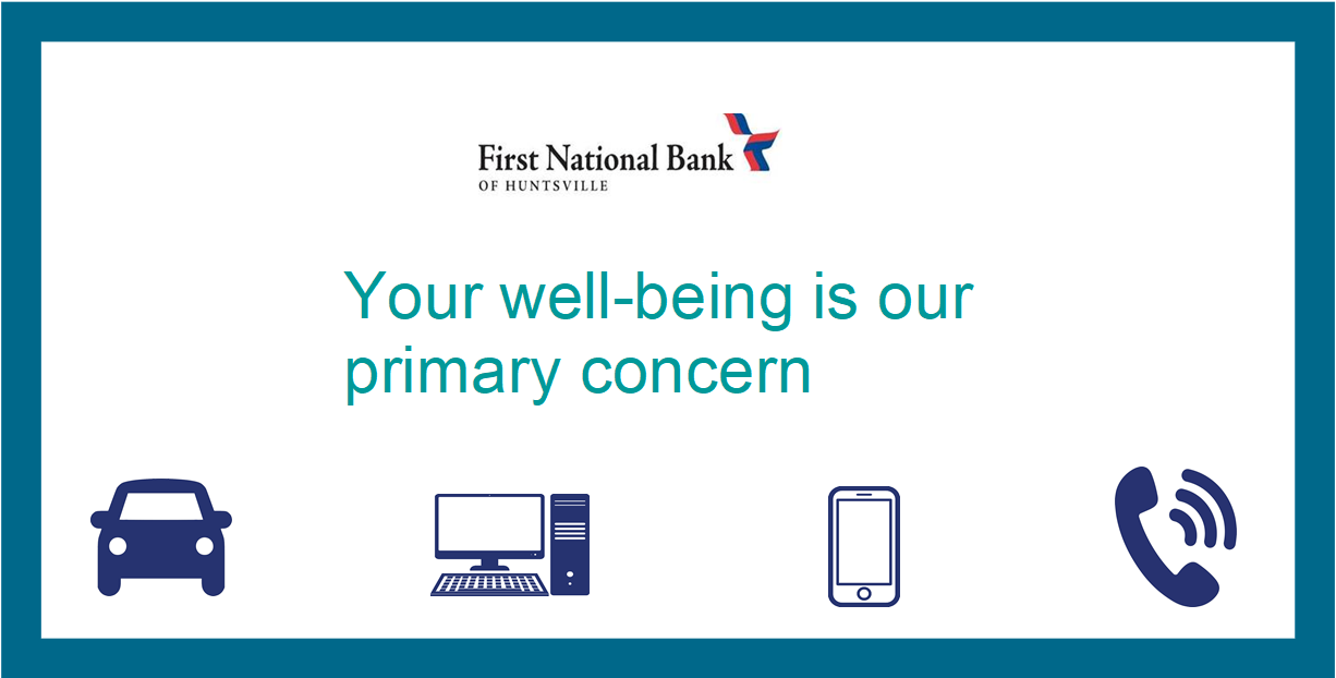 First National Bank - your well-being is our primary concern